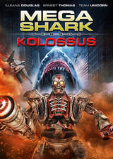 Movie Mega Shark vs. Kolossus