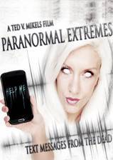 Movie Paranormal Extremes: Text Messages from the Dead
