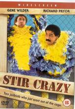 Movie Stir Crazy