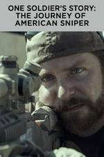 Movie One Soldier's Story: The Journey of American Sniper