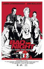 Movie Bad Night