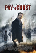Movie Pay the Ghost