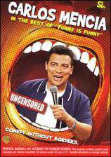 Movie Carlos Mencia: The Best of Funny Is Funny