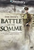 Dan Snows Battle of the Somme