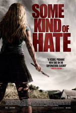 Movie Some Kind of Hate