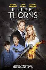 Movie If There Be Thorns