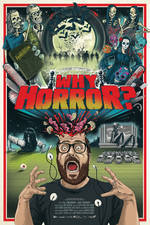 Movie Why Horror?