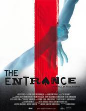 Movie The Entrance