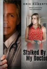 Movie Stalked by My Doctor