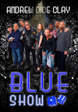 Movie Andrew Dice Clay Presents the Blue Show
