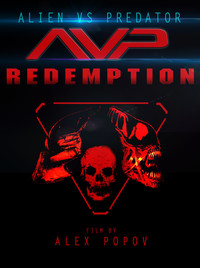 (Alien vs. Predator) AVP Redemption