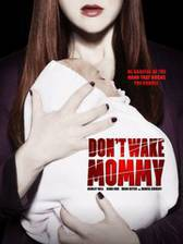 Movie Don't Wake Mommy