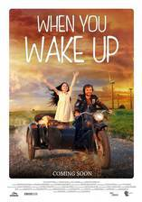 Movie When You Wake Up (Pakeliui)