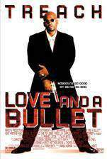 Movie Love and a Bullet