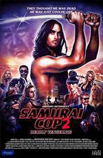 Movie Samurai Cop 2: Deadly Vengeance