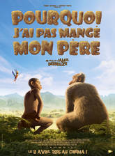 Movie Pourquoi j'ai pas mange mon pere (Why I Did (Not) Eat My Father)