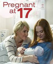 Movie Pregnant at 17