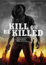 Movie Kill or Be Killed