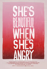 Movie She's Beautiful When She's Angry