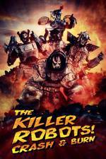 Movie The Killer Robots! Crash and Burn