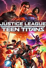 Movie Justice League vs. Teen Titans