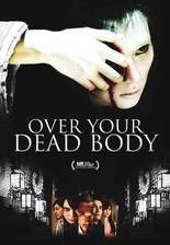 Movie Over Your Dead Body