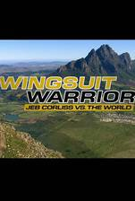 Movie Wingsuit Warrior: Jeb Corliss vs. The World
