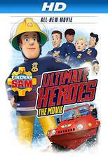 Movie Fireman Sam: Ultimate Heroes - The Movie