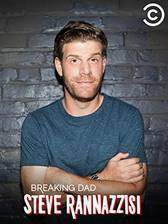 Movie Steve Rannazzisi: Breaking Dad