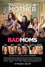 Movie Bad Moms