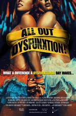 Movie All Out Dysfunktion!