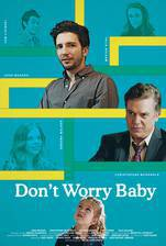 Movie Don't Worry Baby