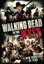 Movie Walking Dead in the West