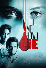 Movie Tell Me How I Die