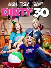 Movie Dirty 30