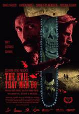 Movie The Evil That Men Do