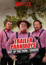 Movie Trailer Park Boys: Out of the Park