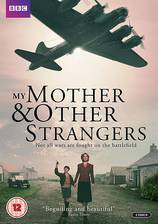 Movie My Mother and Other Strangers