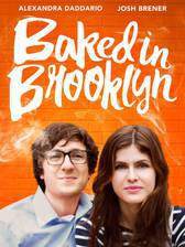 Movie Baked in Brooklyn