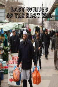 Last Whites of the East End