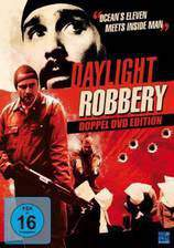 Movie Daylight Robbery