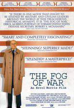 Movie The Fog of War: Eleven Lessons from the Life of Robert S. McNamara