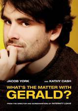 Movie What's the Matter with Gerald?