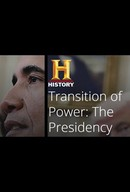 Transition of Power: The Presidency