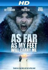 Movie As Far as My Feet Will Carry Me