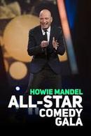 Howie Mandel All-Star Comedy Gala