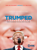 Trumped: Inside the Greatest Political Upset of All Time