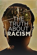 The Truth About Racism
