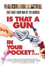 Movie Is That a Gun in Your Pocket?