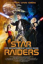 Movie Star Raiders: The Adventures of Saber Raine